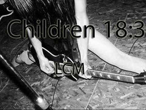 Children 18:3 - Lcm