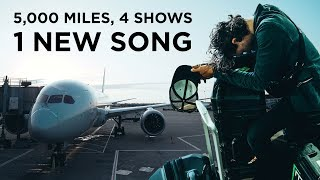 5,000 MILES, 4 SHOWS, 1 NEW SONG - vlog ep. 17