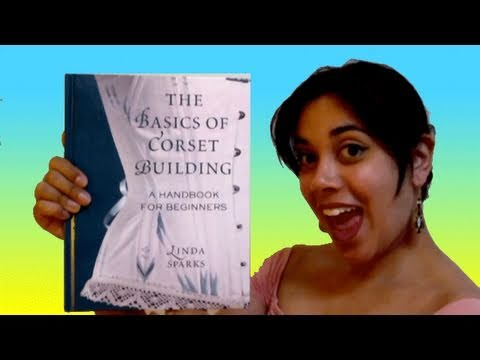 Book Review: The Basics of Corset Building