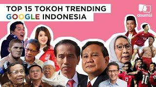 TOP 15 TOKOH TRENDING GOOGLE INDONESIA 2018