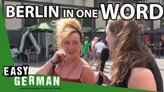 Berlin in one word | Easy German 23