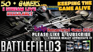 Battlefield 3 - 2018  live PlayStation 3 ASB GAMING LONDON - 50+ Years Old Gamer