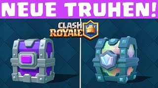 LEGENDÄRE & EPISCHE TRUHE! || CLASH ROYALE UPDATE! || SNEAK PEEK #1
