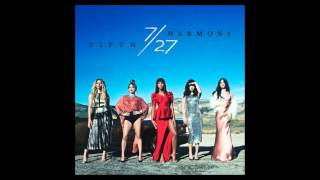 Fifth harmony-Write On Me (official audio)