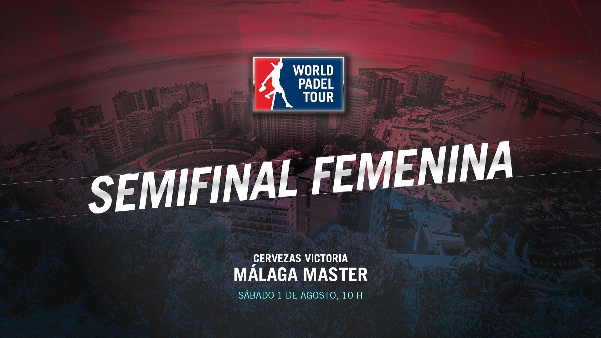 DIRECTO | SEMIFINALES FEMENINAS Málaga Master | World Padel Tour 2015