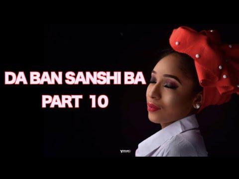 Da Ban Sanshi Ba (Part 10) Labarin Zazzafar Soyayyar Maso Wani | Hausa Novels | Littafin Hausa thumbnail