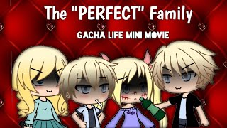 "The ""Perfect"" Family 