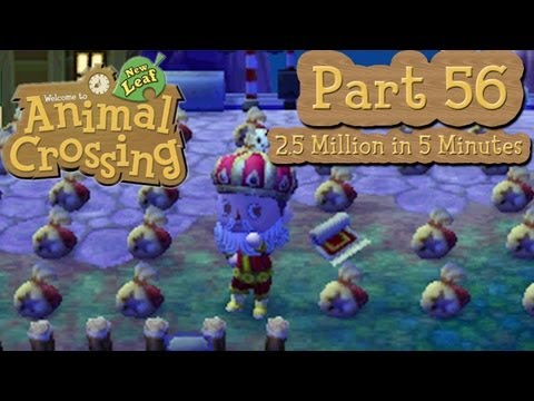 Animal Crossing: New Leaf - Part 56:  Get Rich Quick - 2.5 Million Bells In 5 Minutes!