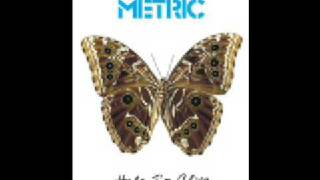 Watch Metric Help Im Alive video