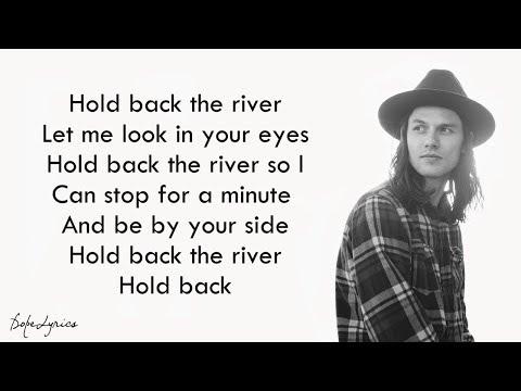 James Bay - Hold Back The River (Lyrics)