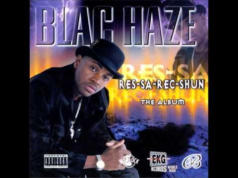 Blac Haze - Do U Wanna Ride