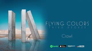 Flying Colors - Crawl (Third Degree)