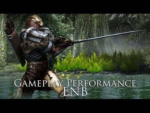 TES V - Skyrim Mods: Gameplay Performance ENB