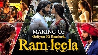 Ram Leela - Goliyon Ki Raasleela Ram-leela - Making Of The Film