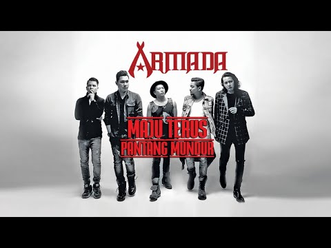 download lagu Armada - Maju Terus Pantang Mundur Story Behind The Song gratis