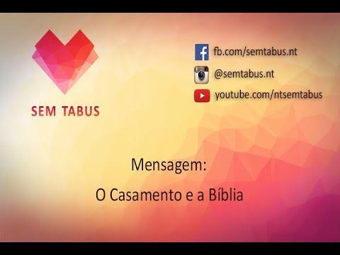 Mensagem: O Casamento E A Bíblia