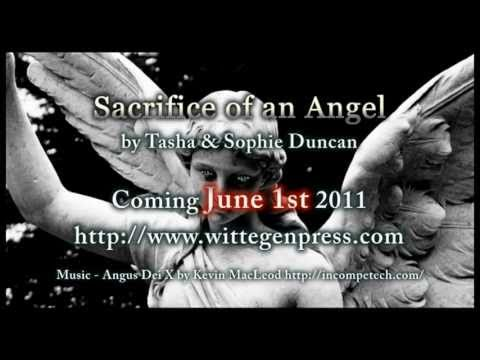 Trailer - Sacrifice of An Angel by Tasha & Sophie Duncan