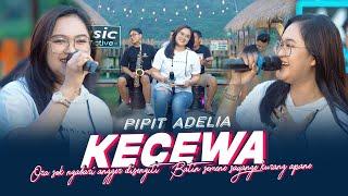 Download lagu Pipit Adelia - Kecewa ( Music Live) Ora sok ngabari angger disengiti