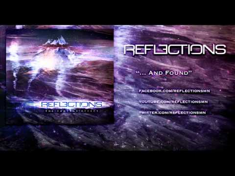 The Reflections - And Found