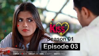 Kiss Tele Drama Episode 03