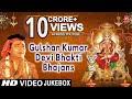 GULSHAN KUMAR Devi Bhakti Bhajans I Best Collection of Devi Bhajans I T-Series Bhakti Sagar mp3 indir