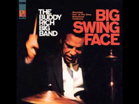 Buddy Rich - Bugle Call Rag (Big Swing Face)
