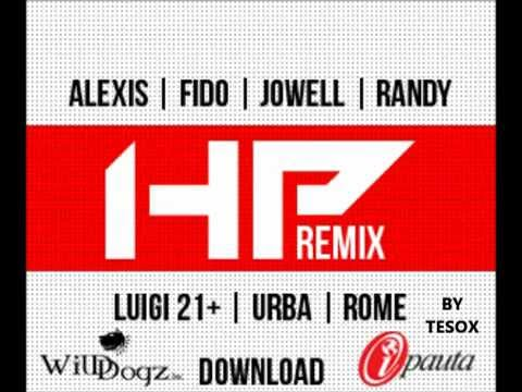 HP - Alexis y Fido Ft Jowell y Randy, Lui-G 21 Plus (Official Remix) (Original) REGGAETON 2012-2013