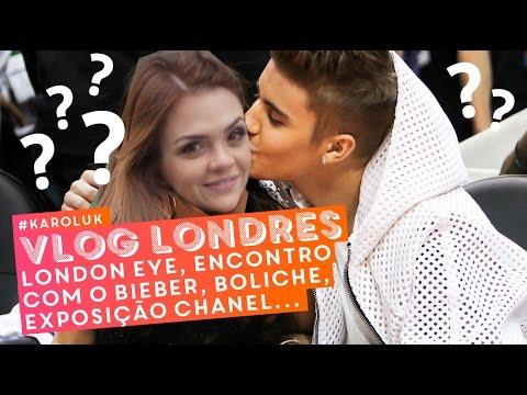 #KarolUK: London Eye, encontro com o Bieber (!!), exposição da Chanel, tour de ônibus, boliche...