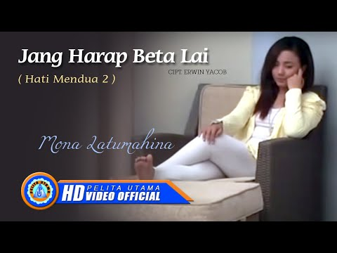 Mona Latumahina - Jang Harap Beta Lai (Official Music Video)