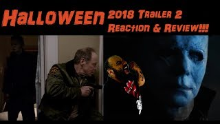 Halloween 2018: TRAILER 2 REACTION and REVIEW! Thank you Blumhouse!