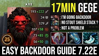 How to Backdoor Axe in 7.22e | 5Min Vanguard No Stout Shield Stack No Problem 17Min GG - DotA 2