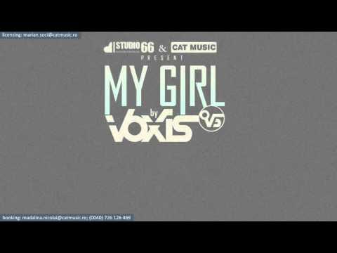 Sonerie telefon » Voxis – My Girl (Official Single)