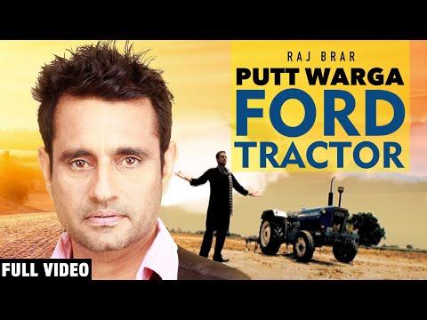 Jatt Full Song (putt Warga Ford Tractor) Raj Brar -  Official Video Hq 2011 video