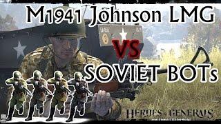 Heroes & Generals | Johnson LMG vs Soviet BOTs | 26kill in a row