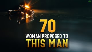 70 WOMEN PROPOSED TO THIS MAN