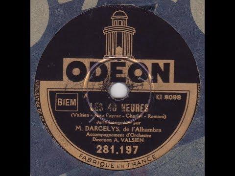 Darcelys - les 40 heures  (1937)