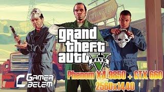 GTA V no Phenom X4 9850 com GTX 660 - 2560x1440 - 60 FPS