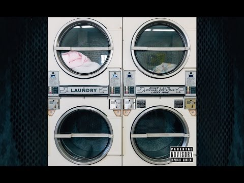 Asher Roth Ft. Michael Christmas & Larry June Laundry rap music videos 2016