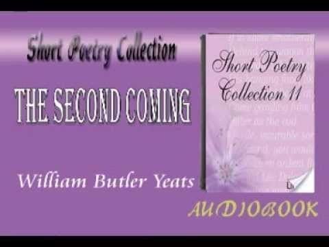 an analysis of symbolic diction in the second coming by william butler yeats The second coming is a poem of powerful imagery and symbolism  william  butler yeats wrote his visionary poem, the second coming, in january   analysis a 22 line poem, two stanzas, in free verse, with loose iambic.