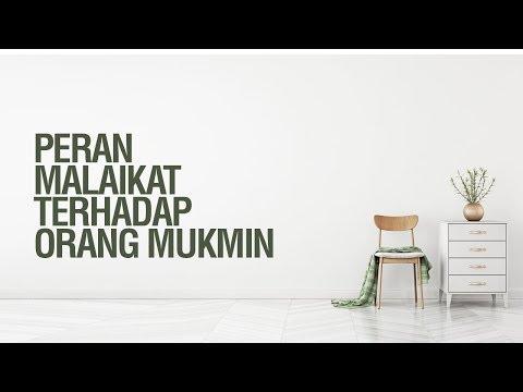 Peran Malaikat Terhadap Orang Mukmin - Ustadz Khairullah Anwar Luthfi