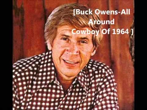 Buck Owens - All Around Cowboy Of 1964