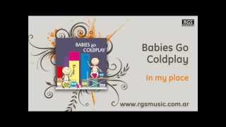 Babies go Coldplay - In my place