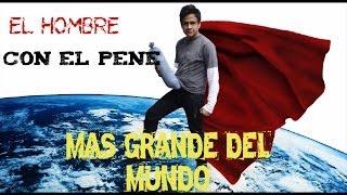 EL HOMBRE CON EL PENE MAS GRANDE DEL MUNDO | Casos de la vida real Ep.1