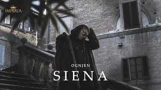Ognjen - Siena (Official Video 4k)
