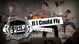 download lagu Last Child - If I Could Fly Unplugged gratis