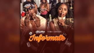 DJ Kaywise X Tiwa Savage - Informate