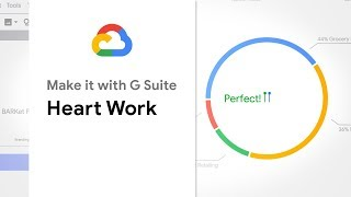 Heart Work - Make it with G Suite