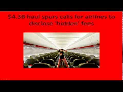 W.W.M.C 002 - $4.3B haul spurs calls for airlines to disclose 'hidden' fees