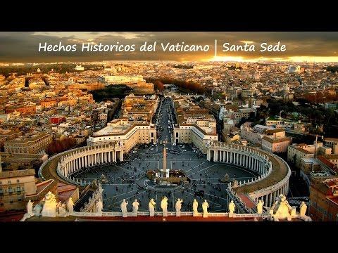 Hechos Historicos del Vaticano   Santa Sede