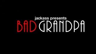 Jackass Presenta : Bad Grandpa - Trailer Oficial - HD